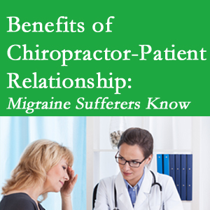 McHenry chiropractor-patient benefits are numerous and especially apparent to episodic migraine sufferers.